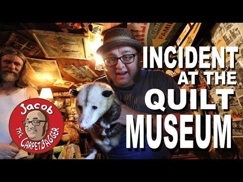 Incident at the Quilt Museum - Plus Possums!