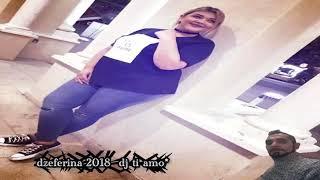 Dzefrina 2018 mursa isala te meren dj ti amo