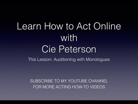 Learn How to Act Online: Monologues