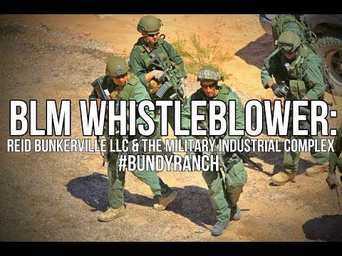 BLM Whistleblower: Reid Bunkerville and the Military Industr