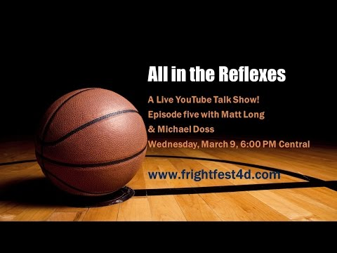 All in the Reflexes Episode Five with Matt Long & Michael Doss