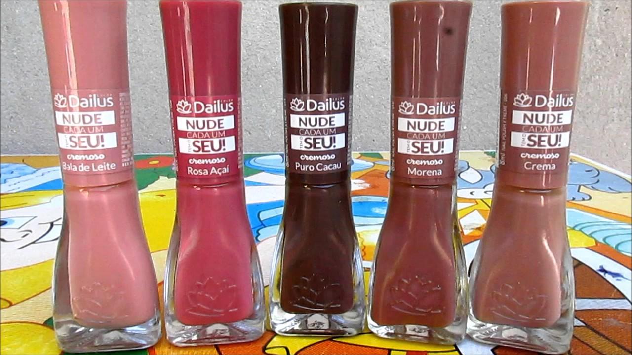 Comprinhas de esmaltes Dailus/Linha Nude cada um tem o seu