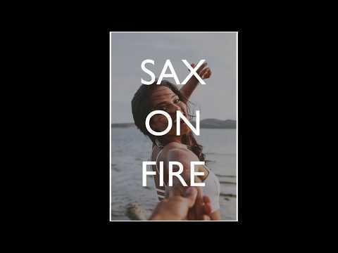 """Sax On Fire"" | Melodic Saxophone Deep House Summer Mix"