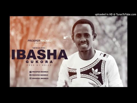 Ibasha gukora BY Prosper Nkomezi ( Official Song 2018 )