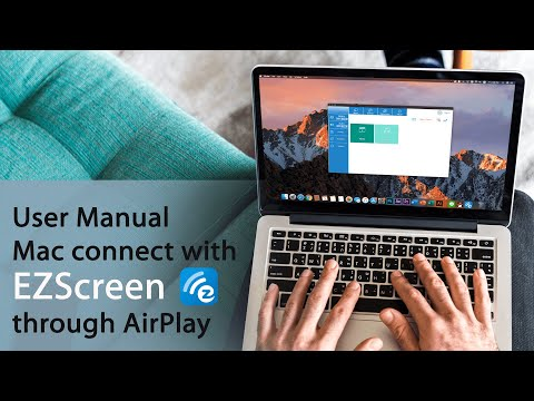 Mac connect with EZCast Screen through WiFi AirPlay- User Manual