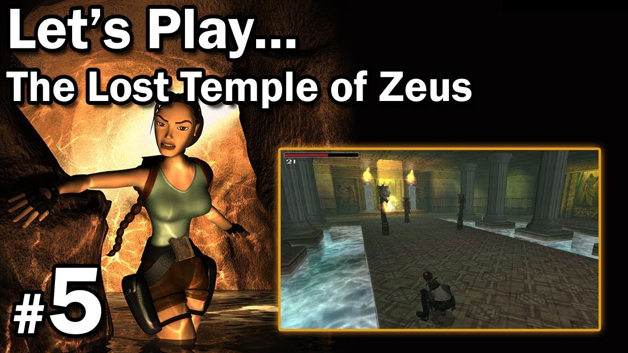 "Let's Play: [TRLE] The Lost Temple of Zeus odc. 5 – LvL 4 [2/2] – ""Smoki i błyskawice"""