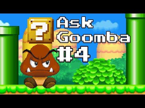 Ask Goomba #4 (ft. Cobanermani456)