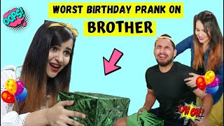 Funniest Birthday PRANK on my BROTHER (FUKRA INSAAN)
