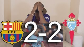 Barcelona vs Celta Vigo 2-2 All Goals & Highlights: Barcelona Fan Reaction