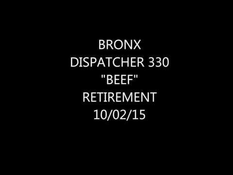 "FDNY Radio: Bronx Dispatcher 330 ""Da Beef"" Signing Off 10/02/15"