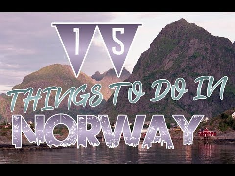 Top 15 Things To Do In Norway