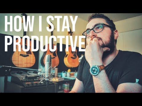 Tips For Productivity || How I Stay Creative As A Musician