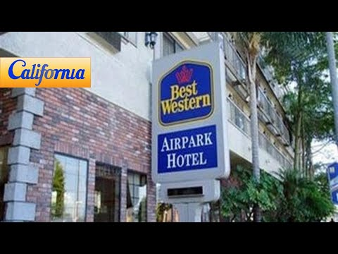 Best Western Airpark Hotel Lax Inglewood Hotels California