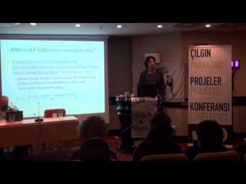 Çılgın Projeler Konferansı 1. Gün 4. Oturum / The Mega Projects Conference 1. Day, 4. Session