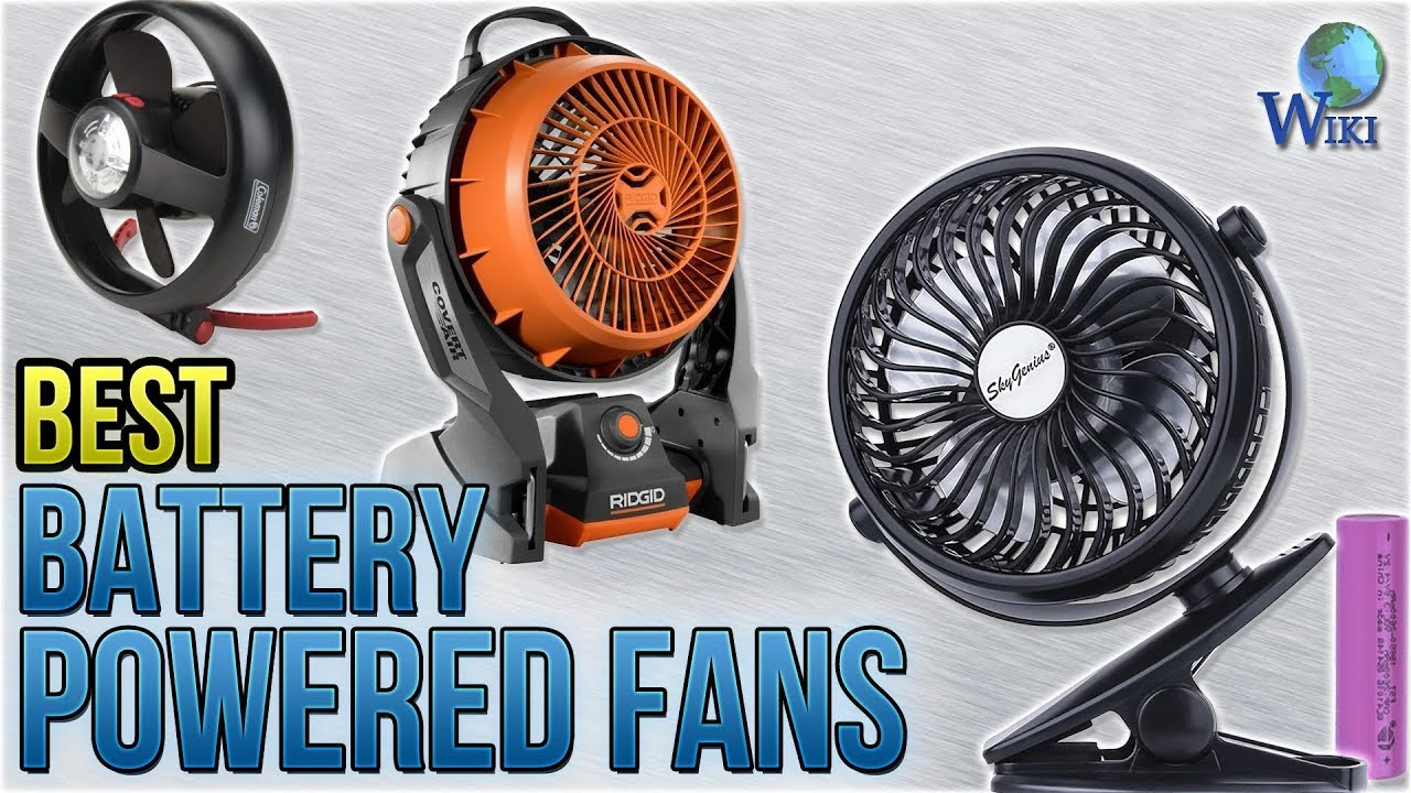 10 Best Battery Ed Fans 2018
