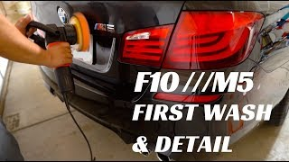 F10 M5 First Wash and Detail!