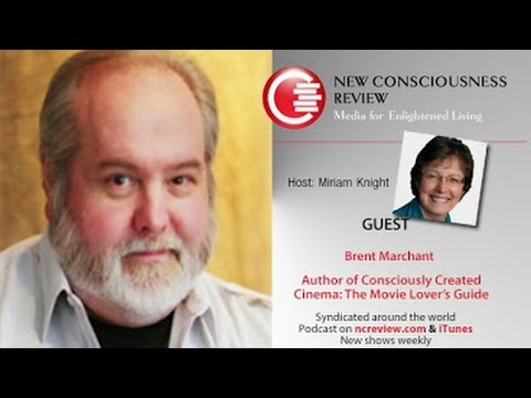 Conscious Cinema with Brent Marchant