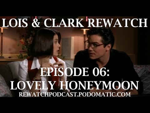 Lois & Clark Rewatch 06 - Lovely Honeymoon