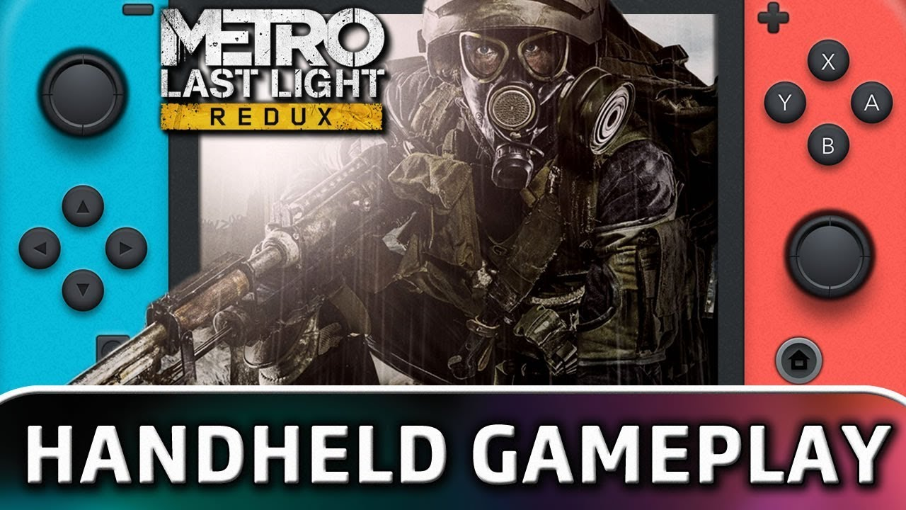 Metro: Last Light Redux   First 20 Minutes in Handheld Mode on Nintendo Switch