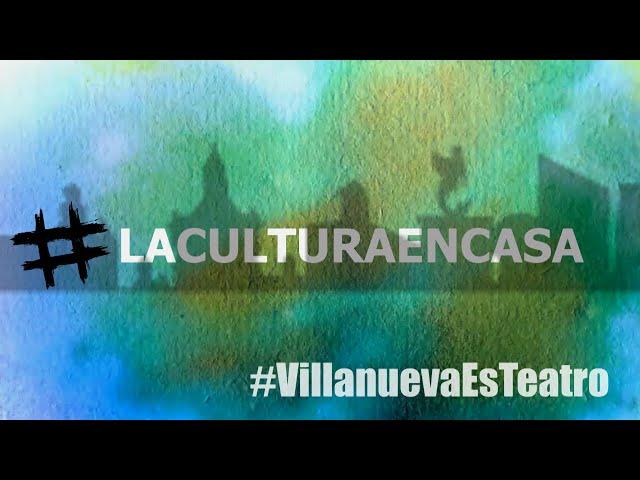 Villanueva se suma al Día Internacional del Teatro #VillanuevaEsTeatro