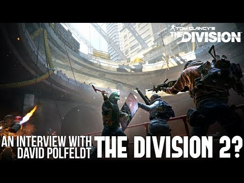 The Division: THE DIVISION 2 HINTED? IGN Interview With David Polfeldt!