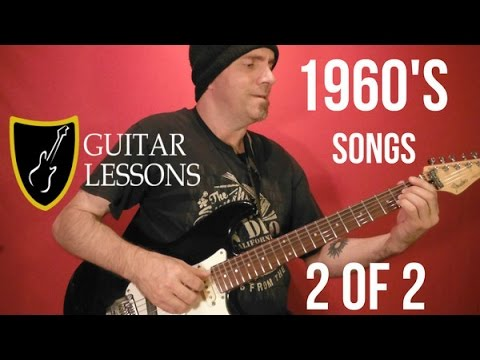 1960's POPULAR ROCK SONGS - Guitar Lesson