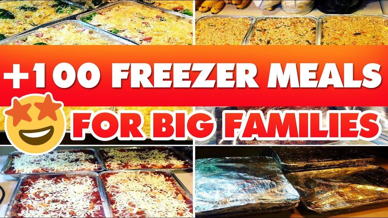 100+ FREEZER MEALS FOR BIG FAMILIES | 6+ WEEKS WORTH ...