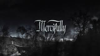 Play Mercifully