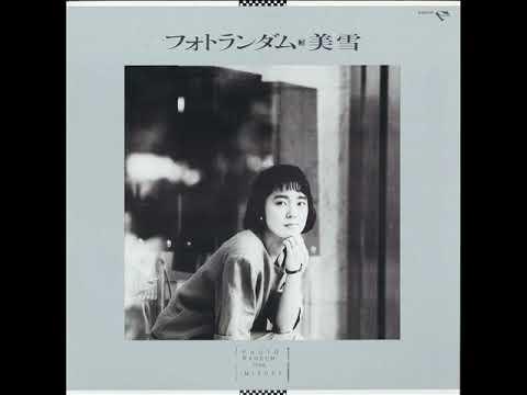 美雪「雪」[1986]
