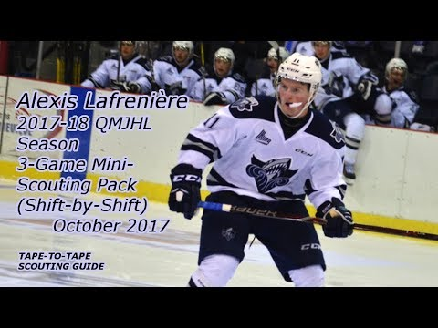 Alexis Lafrenière: 2017-18 Three-Game Shift-By-Shift Mini-Scouting Pack [QMJHL, Rimouski Oceanic]