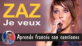 Canta en francés con ZAZ - Je veux Video