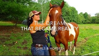The dream that became reality (Girls & Horses)