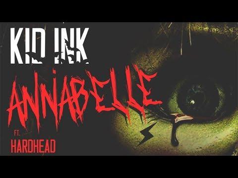 Kid Ink - Annabelle Ft. Hardhead (Lyrics)