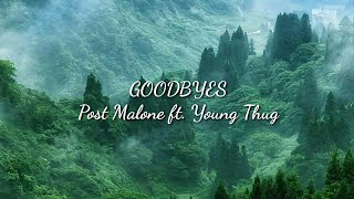 Baixar Post Malone–Goodbyes (Lyrics) ft. Young Thug