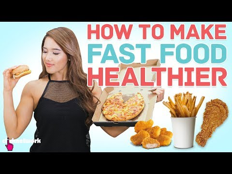 How To Make Unhealthy Fast Food Healthier - No Sweat: EP1