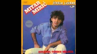 Mitar Miric - Poljubac za laku noc - (Audio 1985) HD