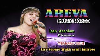 Den Assalam Koplo _Deyuna - Areva Music Terbaru 2018