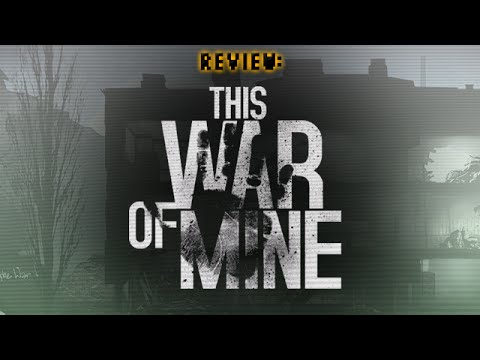 Review: This War Of Mine