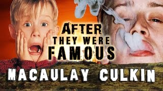 MACAULAY CULKIN | AFTER They Were Famous