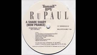 "RuPaul - A Shade Shadey (Now Prance) (12"" Mix)"