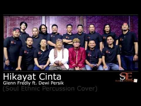 Glenn Fredly ft. Dewi Persik - Hikayat Cinta (SE Percussion Cover)