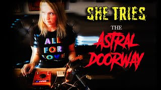 HEAR WHAT THE SPIRITS SAY to Debby. She tries the INSANE Astral Doorway Spirit Device.