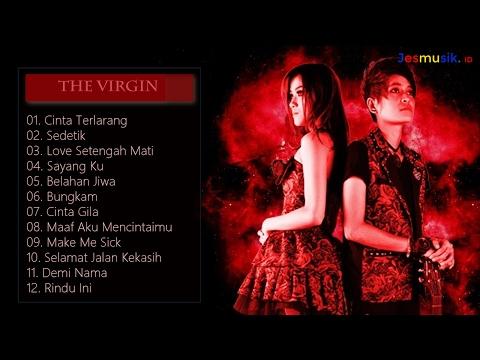 The Virgin - Full Album(Lagu Tahun 2000an)