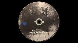 Hardcell & Johan Bacto - Create & Distort Part One