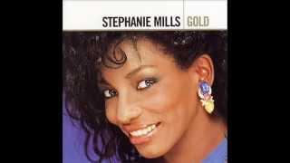 Stephanie Mills - I