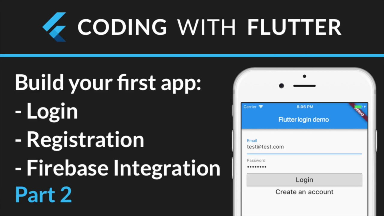 Flutter & Firebase Auth 02 - Create, validate and save a login form +  Firebase iOS auth integration