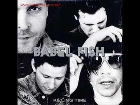 Babel Fish Killing Time