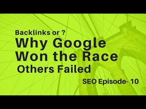 Backlinks | Why Google Won the Race All Others Failed - SEO Episode 10 - Daily TutorialZ
