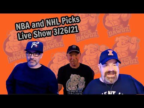 Live Sports Betting Picks 3/26/21 - NBA, College Basketball Picks and NHL Picks