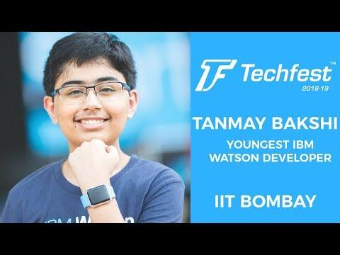 Tanmay Bakshi - Techfest IIT Bombay Live